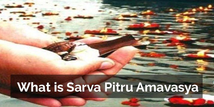 what-is-sarva-pitru-amavasya