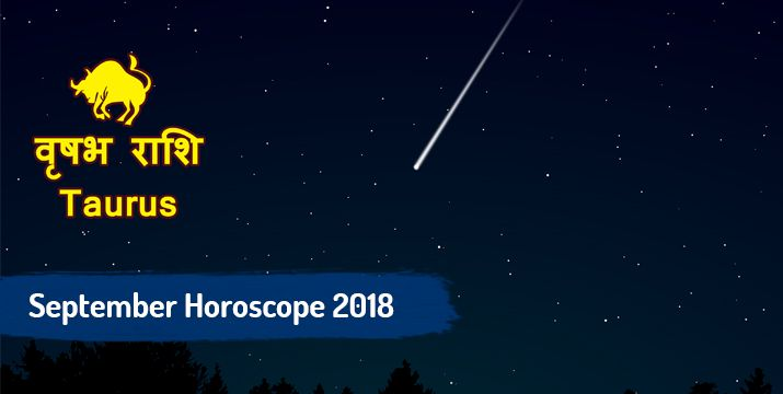 Taurus September 2018 monthly horoscope
