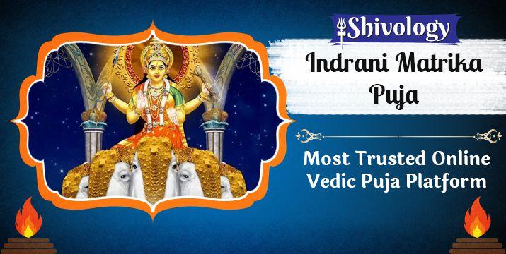 इंद्राणी मातृका पूजा | Indrani Matrika Puja Benefits & Mantra