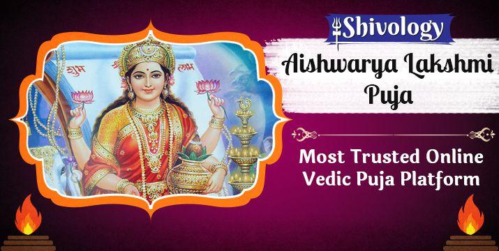 ऐश्वर्य लक्ष्मी पूजा | Aishwarya Lakshmi Puja Benefits & Mantra