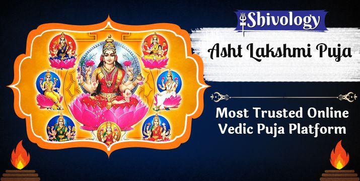 अष्टलक्ष्मी पूजा | Ashtlakshmi Puja Benefits & Mantra
