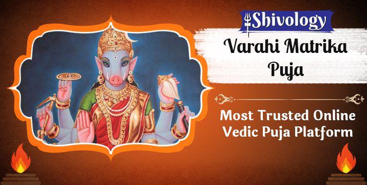 वाराहि मातृका पूजा | Varahi Matrika Puja Benefits & Mantra