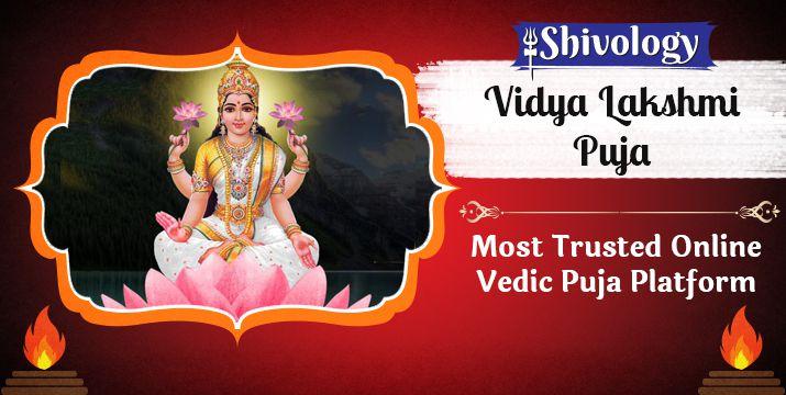विद्या लक्ष्मी पूजा | Vidya Lakshmi Puja Benefits & Mantra