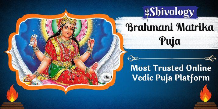 ब्राह्मणी मातृका पूजा | Brahmani Matrika Puja Benefits & Mantra