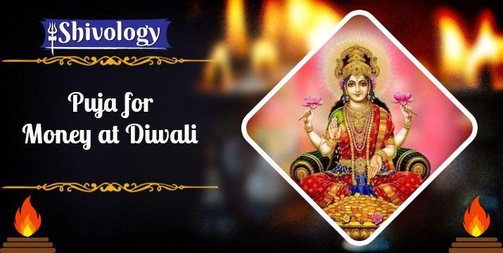Puja for Money at Diwali | धन प्राप्ति के लिए बुक करें पूजा इस दिवाली
