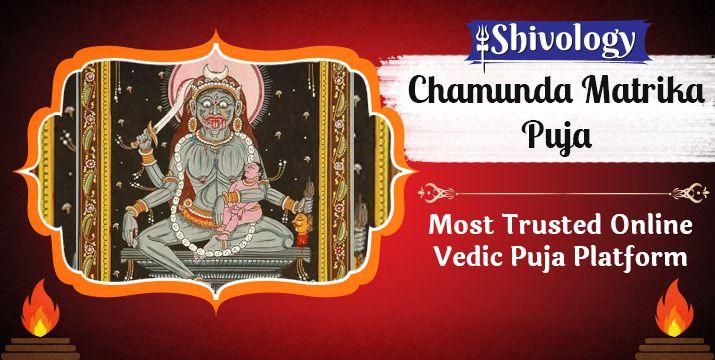 चामुंडा मातृका पूजा | Chamunda Matrika Puja Benefits & Mantra