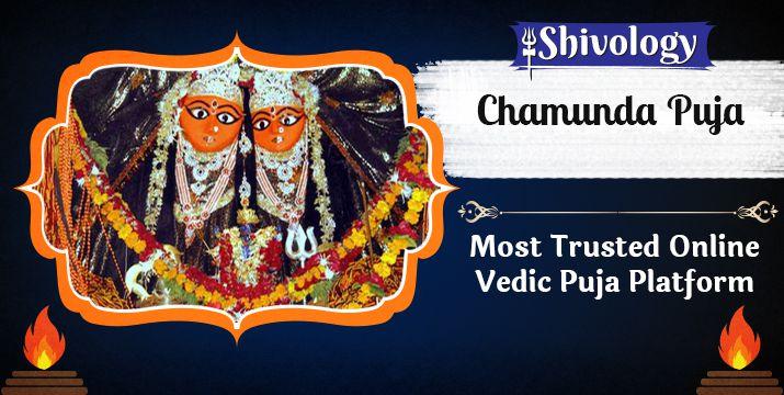 चामुंडा पूजा | Chamunda Puja Benefits & Mantra