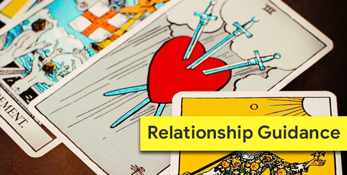 Relationship Guidance | Tarot Reading